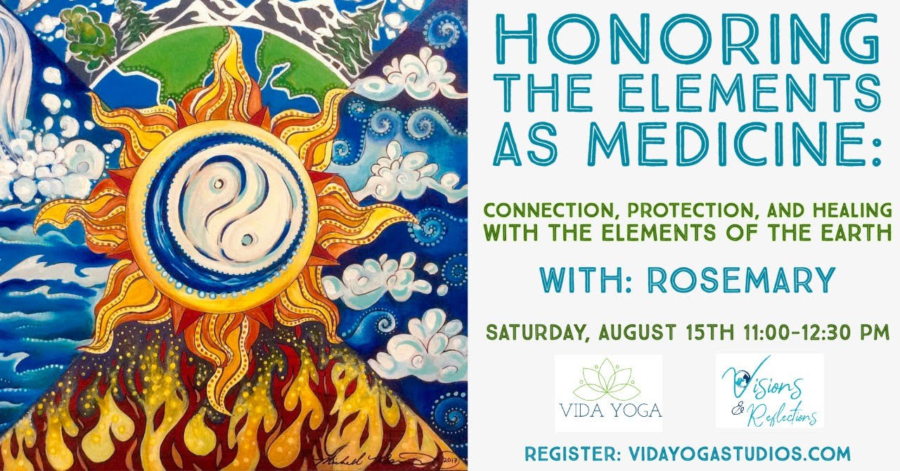 Honoring The Elements As Medicine- Online Workshop