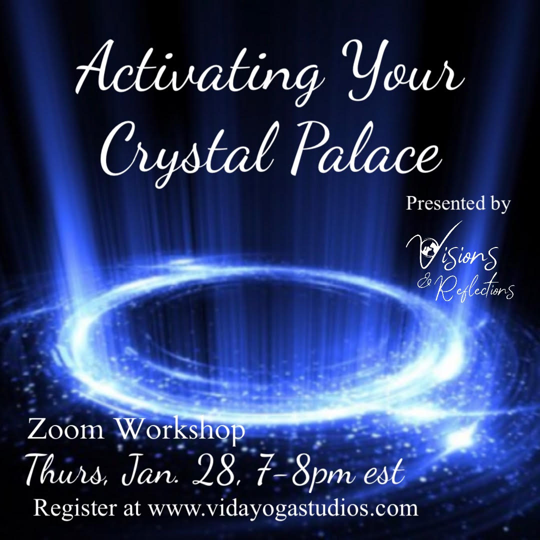 Activating Your Crystal Palace